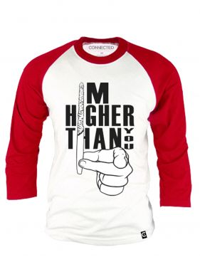 Cali Connection I'm Higher Than You Raglan Shirt